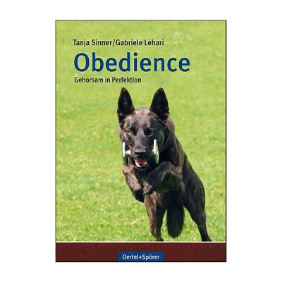 Obedience – Gehorsam in Perfektion